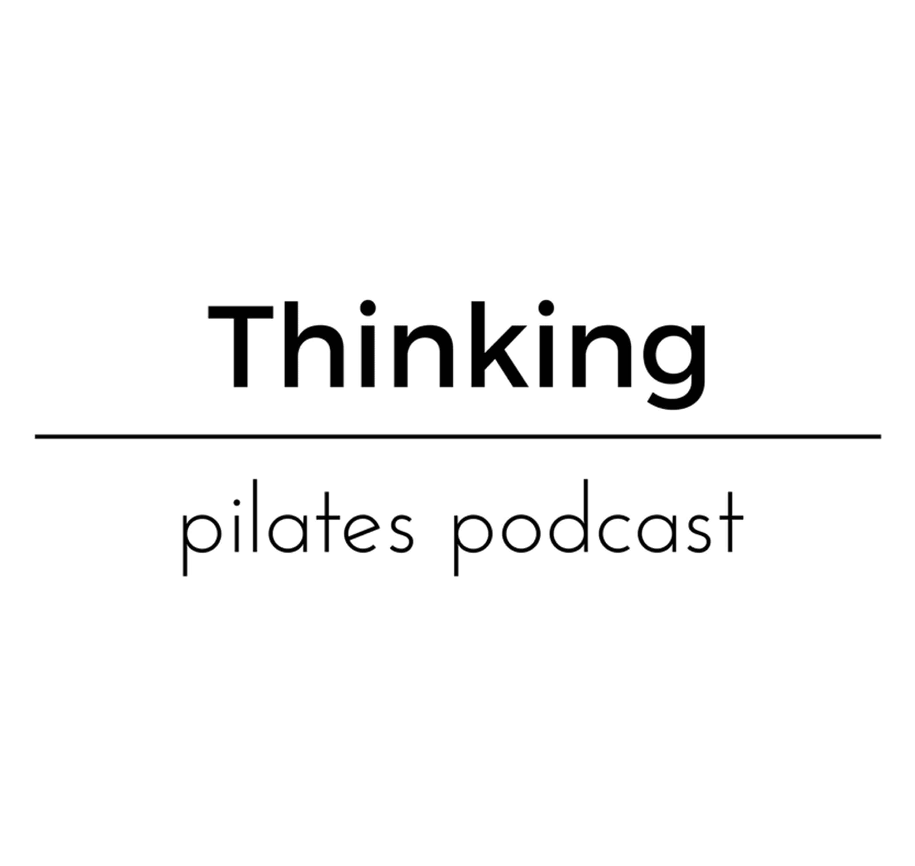 Thinking Pilates Podcast